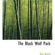 The Black Wolf Pack by Dan Beard
