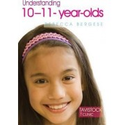 Understanding 10-11-year-olds by Rebecca Bergese