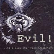 Evil-or- a Plan for World Domination by Liesl-Yvette Wilson