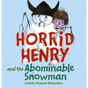 Horrid Henry and the Abominable Snowman: Book 16 by Francesca Simon