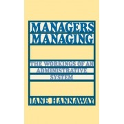 Managers Managing by Jane Hannaway