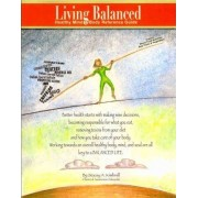 Living Balanced by Stacey A Kimbrell