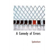 A Comedy of Errors by Spokeshave