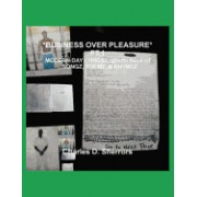 *Business Over Pleasure* PT.1, Modern Day Lyrical..Ghetto Book of ...Songz, Poemz, & Rhymez