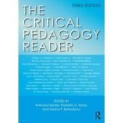 The Critical Pedagogy Reader by Antonia Darder