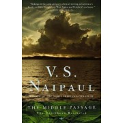 The Middle Passage by V S Naipaul