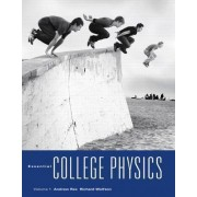 Essential College Physics: with MasteringPhysics by Andrew Rex