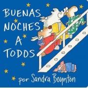 Buenas Noches A Todos by Sandra Boynton