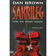 Sakrileg - DA Vinci Code by Dan Brown