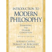 An Introduction to Modern Philosophy:Examining the Human Condition by Alburey Castell