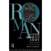 The Roman Army, 31 BC-AD 337 by Brian Campbell