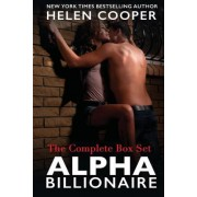Alpha Billionaire (the Complete Box Set Series) by Professor of English Language and Literature Helen Cooper