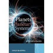 Planets and Planetary Systems by Stephen Eales