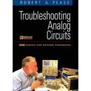Troubleshooting Analog Circuits by Robert Pease