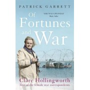 Of Fortunes and War by Patrick Garrett