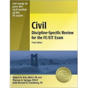 Civil Discipline-Specific Review for the FE/EIT Exam by Robert Kim