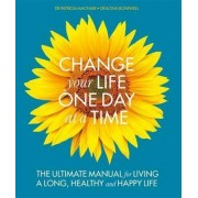 Change Your Life One Day at a Time by Dr. Patricia MacNair