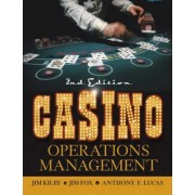 Casino Operations Management by Jim Kilby