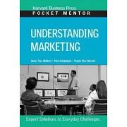 Understanding Marketing by Harvard Business School Press