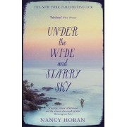 Under the Wide and Starry Sky by Nancy Horan