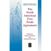 The North American Free Trade Agreement by Khosrow Fatemi