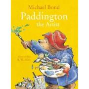 Paddington the Artist by Michael Bond