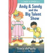 Andy & Sandy and the Big Talent Show, Hardcover