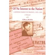 Of No Interest to the Nation by Gilbert Michlin