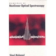Principles of Nonlinear Optical Spectroscopy by Shaul Mukamel