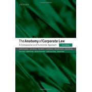 Reinier Kraakman The Anatomy of Corporate Law: A Comparative and Functional Approach