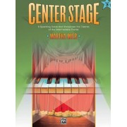 Center Stage, Book 3 by Martha Mier