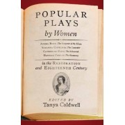 Popular Plays by Women in the Restoration and Eighteenth Century by Tanya M. Caldwell