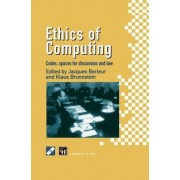 Ethics of Computing by Jacques J. Berleur