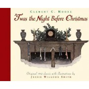 Twas the Night Before Christmas by Jessie Smith