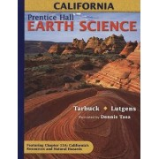 Earth Science, California by Edward J Tarbuck