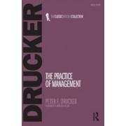 The Practice of Management by Peter Ferdinand Drucker