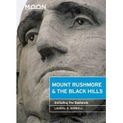 Moon Mount Rushmore & the Black Hills by Laural A. Bidwell