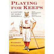 Playing for Keeps by Warren Goldstein