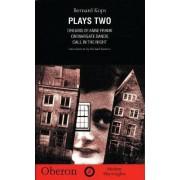 Kops: Plays Two: Dreams of Anne Frank, Cafe Zeitgeist, Call in the Night by Bernard Kops