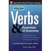 Polish Verbs & Essentials of Grammar by Oscar E. Swan