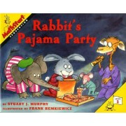 Rabbit's Pajama Party by Stuart J. Murphy