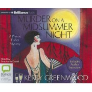 Murder on a Midsummer Night by Kerry Greenwood