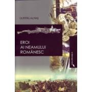 Eroi ai neamului romanesc