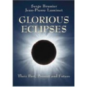 Glorious Eclipses by Serge Brunier