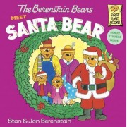 The Berenstain Bears Meet Santa Bear by Stan Berenstain
