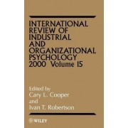 International Review of Industrial and Organizational Psychology: Vol. 15 by C. L. Cooper
