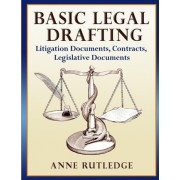 Basic Legal Drafting by Anne Rutledge