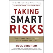 Taking Smart Risks by Doug Sundheim