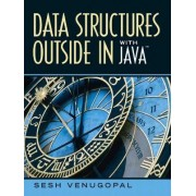 Data Structures Outside-in with Java by Sesh Venugopal