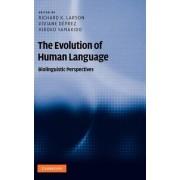 The Evolution of Human Language by Richard K. Larson